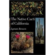 The Native Cacti of California by Lyman Benson