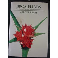 Bromeliads for Home, Garden and Greenhouse (Used)