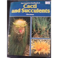 The Complete Handbook of Cacti and Succulents