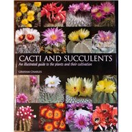 Cacti and Succulents, an Illustrated Guide to the plants and their cultivation. Mint. Paperback