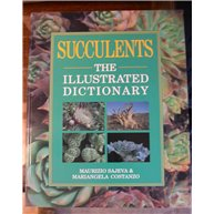 Succulents. The Illustrated Dictionary